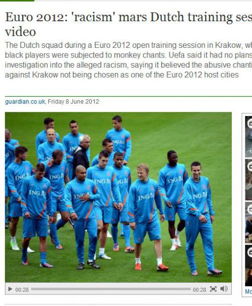 オランダ代表チーム、ガーディアン誌よりhttp://www.guardian.co.uk/football/video/2012/jun/08/euro-2012-racism-dutch-training-video